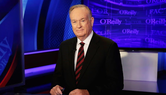 Fox News Drops Bill O'Reilly in Wake of Harassment Allegations