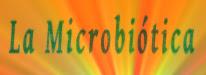 La Microbiótica