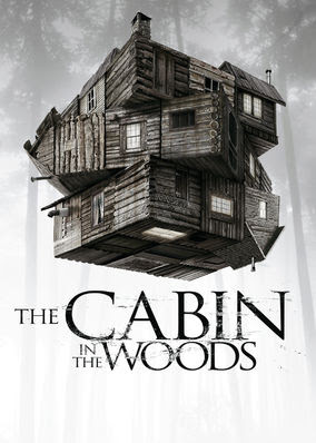 Cabin in the Woods, The