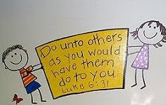 the golden rule: Do unto others as you would have them do to you
