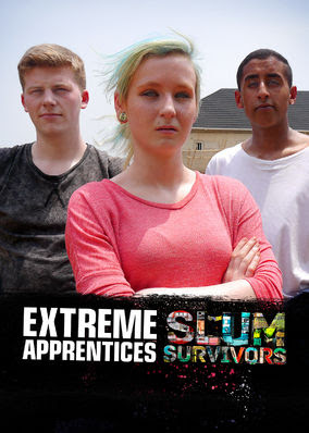 Extreme Apprentices: Slum Survivors - Season 1