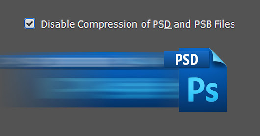 Tick This Checkbox to Make Photoshop Save PSD Files 20x Faster