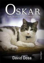Oskar. Kot, który przeczuwa śmierć - David Dosa