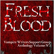 Fresh Blood: Vampire Writers Support Group Anthology No.1 (Volume 1): Dan Shaurette, Donald L. Pitsiladis, Karen Plaisance, Selene MacLeod, Brian Patrick McKinley, Tabitha Grace Smith, Emma Rawlin, Jay Wilburn, Daven Anderson, Matthew E. Banks, Lucy Blue, Jessica Cage, Danielle DeVor, Drusiana, Donna Fernstrom: 9781492733812: Amazon.com: Books