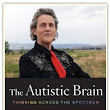 """The Autistic Brain"" by Temple Grandin (BSP 98)"