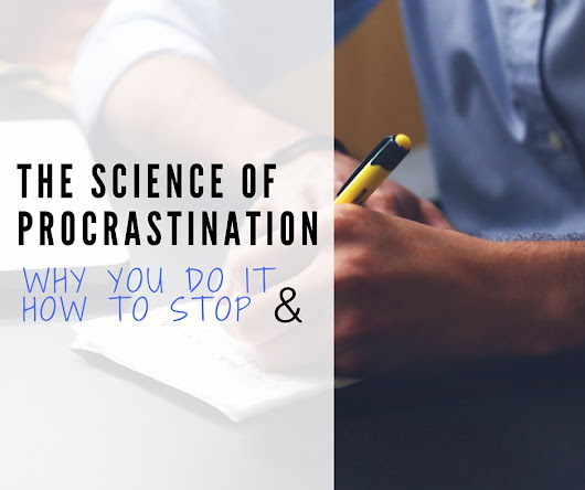 The Science of Procrastination: Why You Do It & How to Stop - The AdaptiBar Blog
