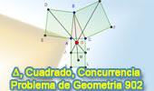 Problema de Geometría 902 (ESL): Triangulo, Cuatro Cuadrados, Centro, Rectas Concurrentes