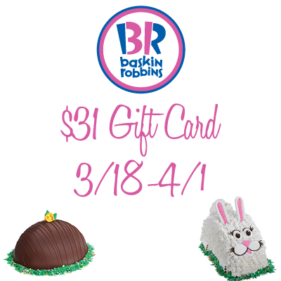Baskin Robbins $31 Gift Card Giveaway. Ends 4/1