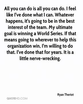 Ryan Theriot Quotes Quotehd