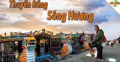 Du lịch Huế #1: đi Thuyền Rồng trên dòng Sông Hương | Duy Jungle