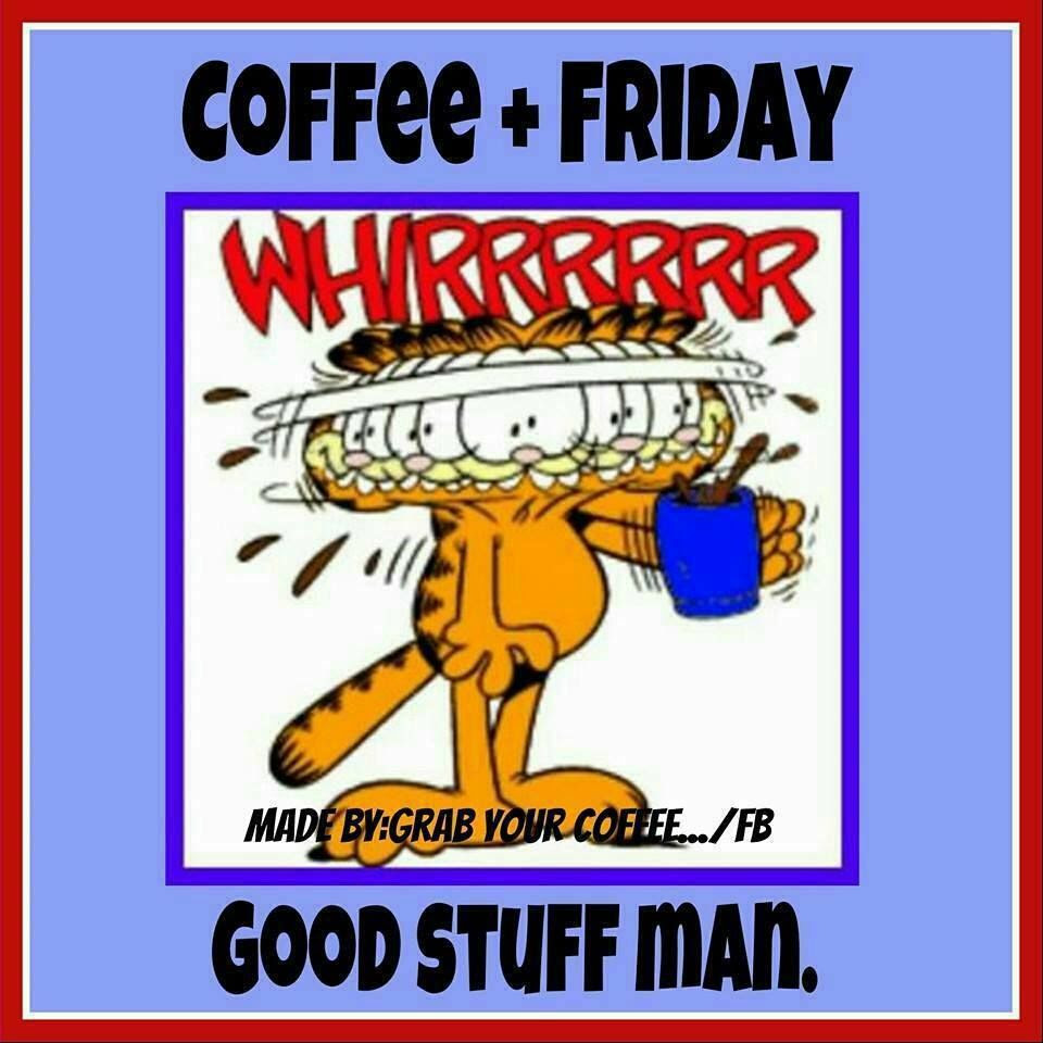 Coffee And Friday.. Good Stuff! Pictures, Photos, and ...