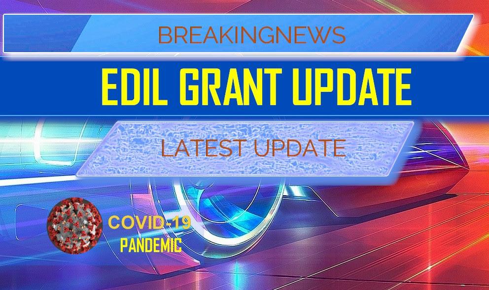 EIDL GRANT UPDATE 5