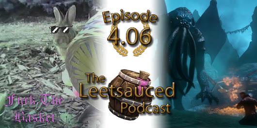 Ep 4.06 - WoW Talk with Logan & Theck - The Leetsauced Podcast