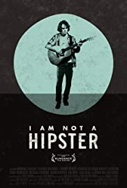 I Am Not A Hipster Film