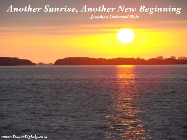 Sunrise Quotes Positive Quotes About Sunrise