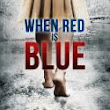 Smashwords — When Red Is Blue — A book by Sabrynne McLain