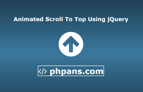 Animated Scroll To Top Using jQuery