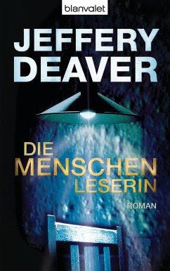 Die Menschenleserin / Kathryn Dance Bd.1 - Deaver, Jeffery