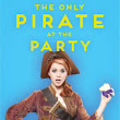The Only Pirate at the Party (Signed Book)