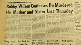 State Senate candidate Bobby Wilson shot his mother in 1963
