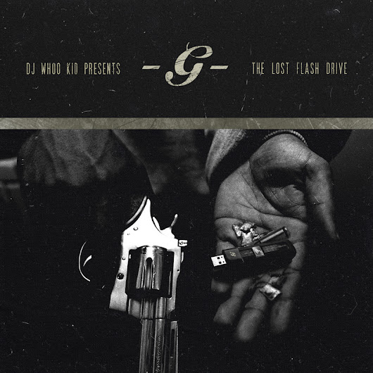 G-Unit - The Lost Flash Drive Hosted by DJ Whoo Kid