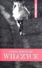 Wilczyce - Aneta Borowiec
