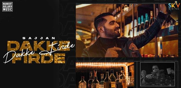Dakke Firde Lyrics by Sajjan