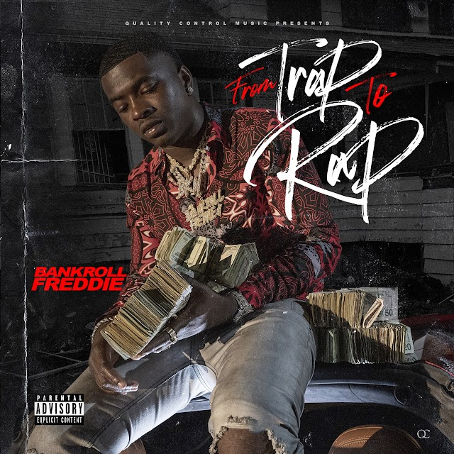 Bankroll Freddie - From Trap To Rap (Clean Album) [MP3-320KBPS]