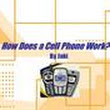 How Does a Cell Phone Work? Ppt Presentation