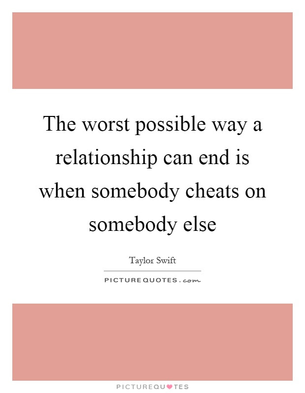 End Relationship Quotes Sayings End Relationship Picture Quotes