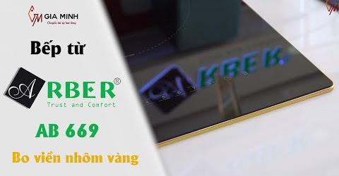 Trải nghiệm Bếp từ Arber AB 669 bo viền nhôm vàng cực SANG CHẢNH