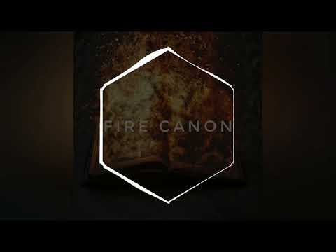 Fire Canon - Out Now!