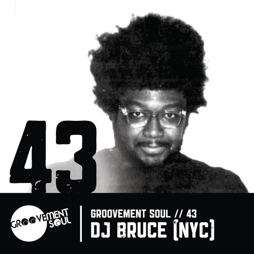GS43 - DJ BRUCE (RAZOR-NTAPE) - GROOVEMENT SOUL EXCLUSIVE MIX by Groovement Soul