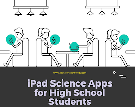 16 Good iPad Science Apps for High School Students