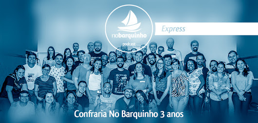 #NBExpress - Confraria: Podcast ao vivo - No Barquinho