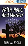 Faith, Hope, and Murder (Community of...