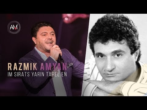 Razmik Amyan - Im Sirats Yarin Tarel En - Cover