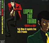 "LUPIN THE THIRD""GREEN vs RED"""