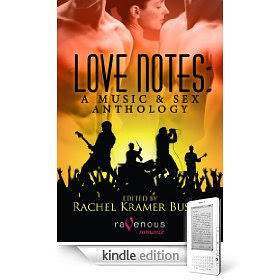 My e-book Love Notes: A Music & Sex anthology on Kindle