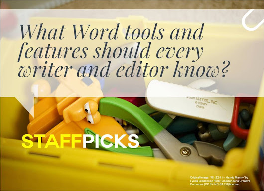 Staff Picks: Essential MS Word Tools and Features