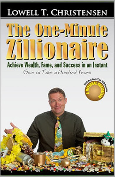 Pump Up Your Book Presents Lowell Christensen's The One-Minute Zillionaire Book Blast – Win $25 Amazon GC/Paypal Cash!