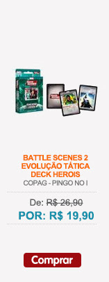 BATTLE SCENES 2 - EVOLUÇAO TATICA - DECK HEROIS