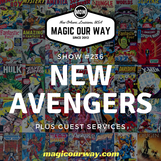 NEW Avengers: Eli's Marvel Moment - MOW #236 - Magic Our Way