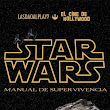 El Cine de Hollywood: Star Wars. Manual de Supe...