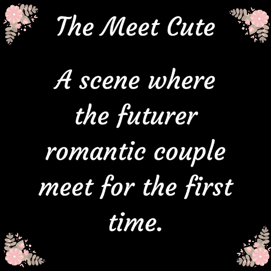 The Meet Cute