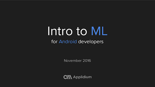 Intro to Machine Learning for Android developers