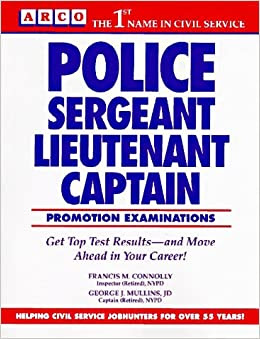 Police Sergeant Lieutenant And Captain Promotion Exams