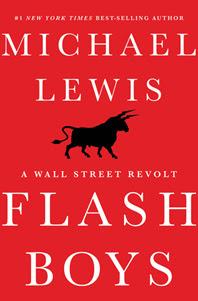 FlashBoys 0314 Flash Boys and the future of HFT