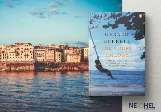 Books on Greece everyone needs to read: The Corfu Trilogy - NeoHel Publications