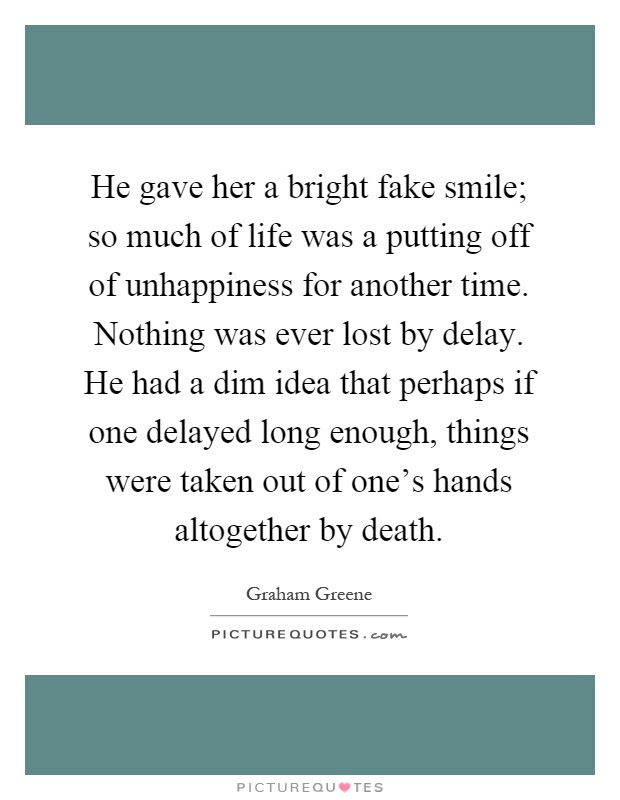 He Gave Her A Bright Fake Smile So Much Of Life Was A Putting